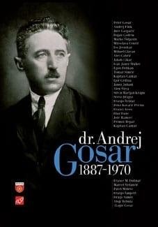 DR. ANDREJ GOSAR (1887–1970)