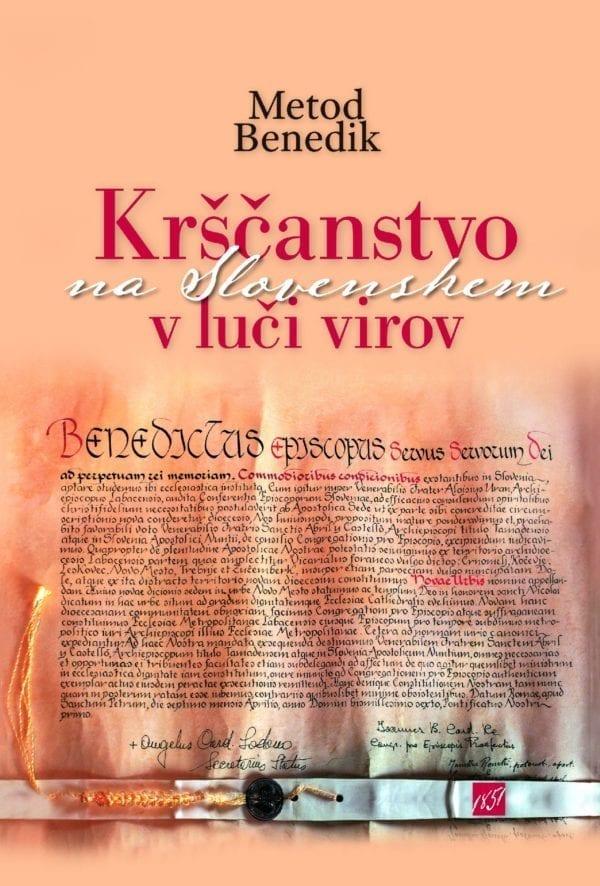 KRŠČANSTVO NA SLOVENSKEM V LUČI VIROV