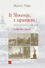 IZ SLOVENIJE, Z UPANJEM / FROM SLOVENIA, WITH HOPE