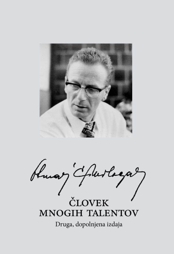 OTMAR ČRNILOGAR - ČLOVEK MNOGIH TALENTOV