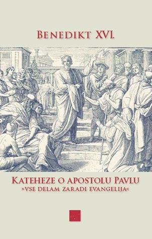 KATEHEZE O APOSTOLU PAVLU