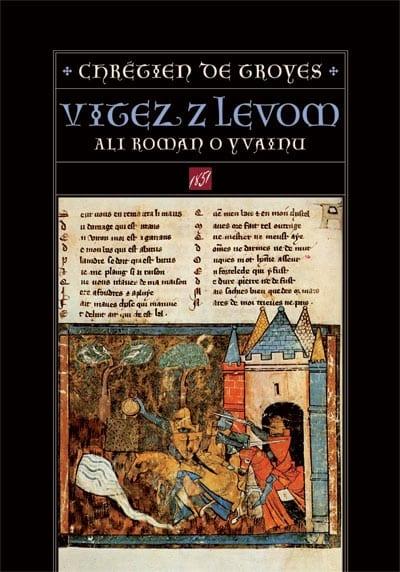 VITEZ Z LEVOM ALI ROMAN O YVAINU