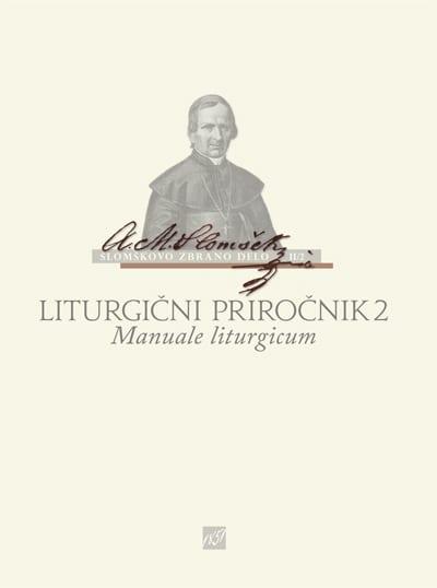 LITURGIČNI PRIROČNIK 2 - MANUALE LITURGICUM