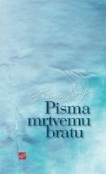 PISMA MRTVEMU BRATU