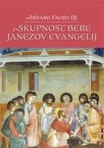 SKUPNOST BERE JANEZOV EVANGELIJ