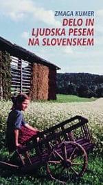 DELO IN LJUDSKA PESEM NA SLOVENSKEM