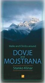 Walks and climbs around DOVJE AND MOJSTRANA