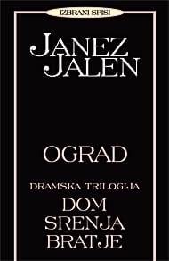 OGRAD, Dramska trilogija: DOM, SRENJA, BRATJE