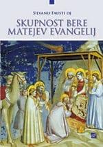 SKUPNOST BERE MATEJEV EVANGELIJ
