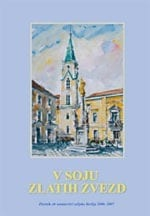 V SOJU ZLATIH ZVEZD <br>Zbornik ob ustanovitvi celjske škofije 2006–2007
