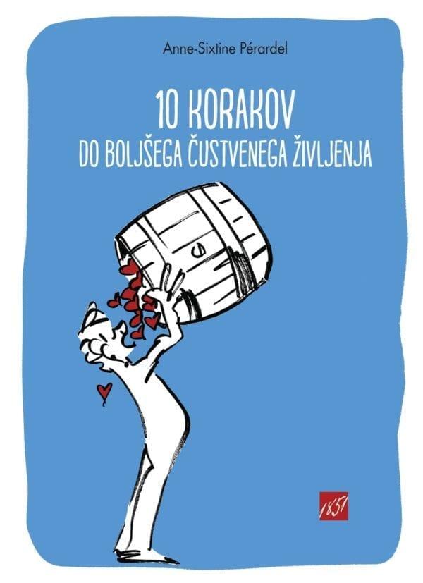 10 korakov do boljšega čustvenega življenja