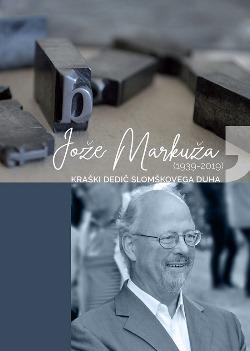 JOŽE MARKUŽA (1939-2019)